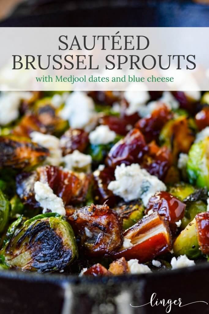 Pan roasted brussel sprouts with blue cheese and medjool dates in a black cast iron skillet.